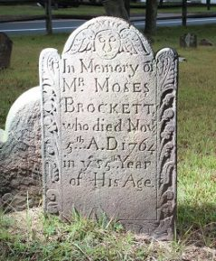 Grave of Moses Brockett d 1764